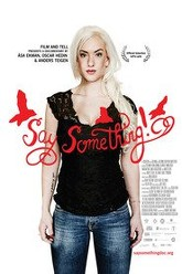 Say Something Trailer