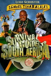 Schuks Tshabalala's Survival Guide to South Africa Trailer