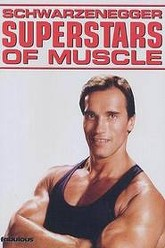 Schwarzenegger's Superstars of Muscle Trailer
