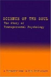 Science of the Soul: the Story of Transpersonal Psychology Trailer