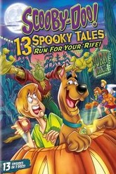 Scooby-Doo: 13 Spooky Tales Run for Your Rife Trailer