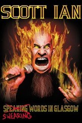 Scott Ian: Swearing Words in Glasgow Trailer