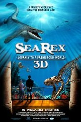 Sea Rex 3D: Journey to a Prehistoric World Trailer