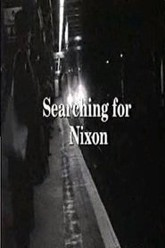 Searching For Nixon Trailer