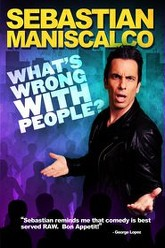 Sebastian Maniscalco: What's Wrong with People? Trailer