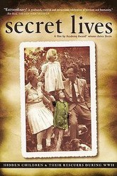 Secret Lives: Hidden Children and Their Rescuers During WWII Trailer