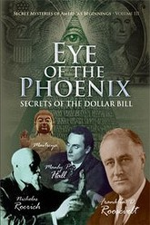 Secret Mysteries of America's Beginnings Volume 3: Eye of the Phoenix - Secrets of the Dollar Bill Trailer