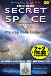 Secret Space III: The Crop Circle Conspiracy Trailer