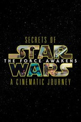 Secrets of the Force Awakens: A Cinematic Journey Trailer