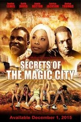 Secrets of the Magic City Trailer