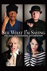 See What I'm Saying: The Deaf Entertainers Documentary Trailer