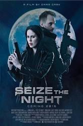 Seize the Night Trailer