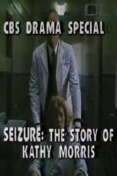 Seizure: The Story of Kathy Morris Trailer