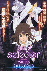 Selector Destructed WIXOSS Trailer