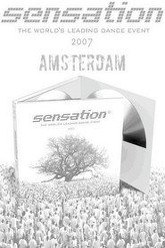 Sensation White: 2007 - Netherlands Trailer