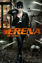 Serena and the Ratts Trailer