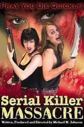 Serial Killer Massacre Trailer