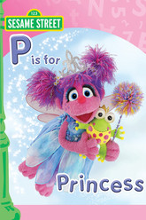 Sesame Street: P Is for Princess Trailer