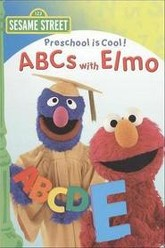 Sesame Street: Preschool Is Cool!: ABCs with Elmo Trailer