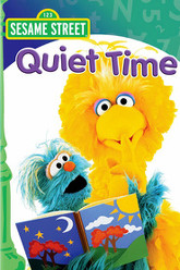 Sesame Street: Quiet Time Trailer