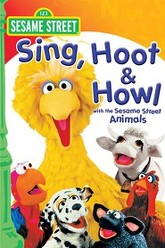 Sesame Street: Sing, Hoot & Howl with the Sesame Street Animals Trailer