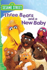 Sesame Street: Three Bears and a New Baby Trailer