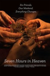 Seven Hours in Heaven Trailer