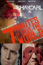 Seven Minutes to Save the World Trailer