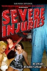 Severe Injuries Trailer