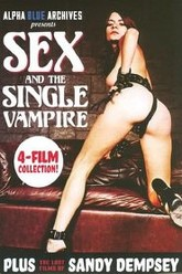 Sex And The Single Vampire And The Lost Films Of Sandy Dempsy Trailer