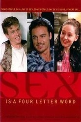 Sex Is a Four Letter Word Trailer