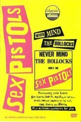 Sex Pistols - Never Mind The Bollocks, Here's The Sex Pistols Trailer