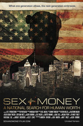 Sex+Money: A National Search for Human Worth Trailer