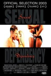 Sexual Dependency Trailer