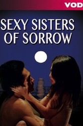Sexy Sisters of Sorrow Trailer