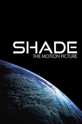 Shade: The Motion Picture Trailer