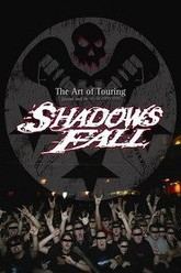 Shadows Fall: The Art of Touring Trailer