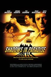 Shadows in Paradise Trailer