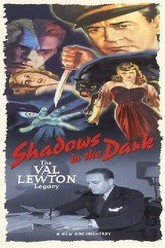 Shadows in the Dark: The Val Lewton Legacy Trailer