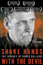Shake Hands with the Devil: The Journey of Roméo Dallaire Trailer