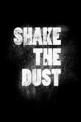Shake the Dust Trailer