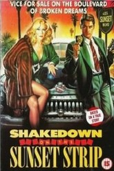 Shakedown on the Sunset Strip Trailer