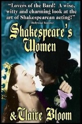 Shakespeare's Women and Claire Bloom Trailer