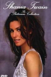 Shania Twain - The Platinum Collection Trailer