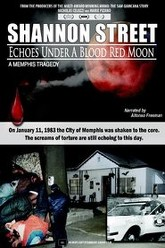 Shannon Street: Echoes Under a Blood Red Moon Trailer