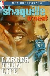 Shaquille O'Neal - Larger Than Life Trailer
