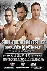 Shark Fights 17: Horwich vs. Rosholt 2 Trailer