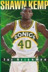Shawn Kemp - The Reign Man Trailer