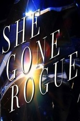 She Gone Rogue Trailer