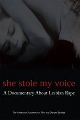 She Stole My Voice: A Documentary About Lesbian Rape Trailer